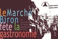 Le Marché Biron fête la Gastronomie et les Terroirs