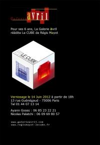 Pour ses 6 ans, la Galerie Avril réédite Le CUBE de Régis Mayot.