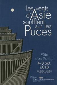 """Fête des Puces 2018 - """"Les vents d'Asie soufflent sur les Puces"""" du 4 au 8 octobre 2018"""